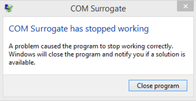 COM Surrogate Has Stopped Working in Windows 7 8 10